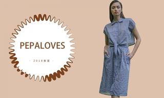Pepaloves - 活力少女(2018春夏)