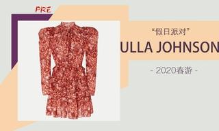 Ulla Johnson - 假日派对(2020春游 预售款)