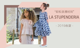 La Stupenderia-轻松浪漫时刻(2019春夏)
