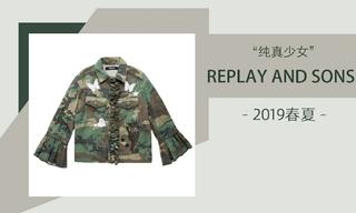Replay And Sons - 纯真少女(2019春夏)