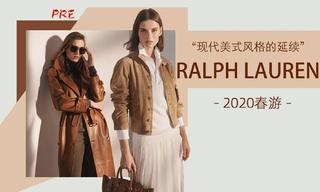 Ralph Lauren - 现代美式风格的延续(2020春游 预售款)