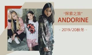 Andorine - 探索之旅(2019/20秋冬)