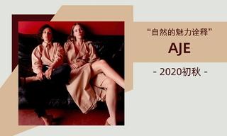 Aje - 自然的魅力诠释(2020初秋)